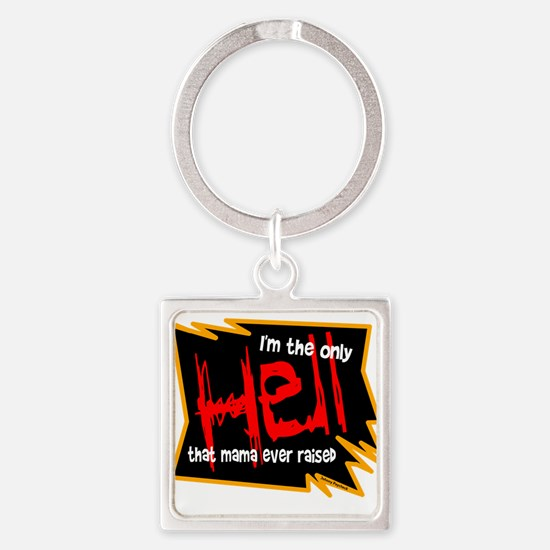 Only Hell-Johnny Paycheck Keychains