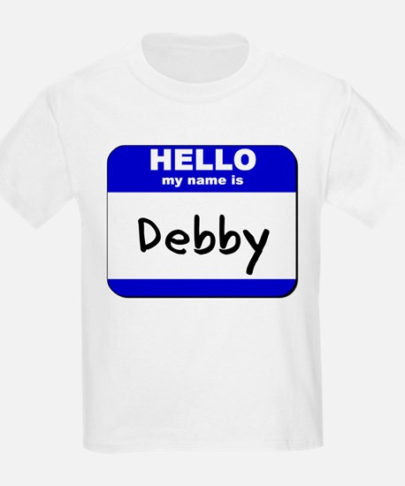hello my name is debby T-Shirt