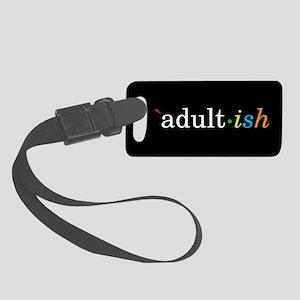 Adult-ish Luggage Tag