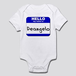 hello my name is deangelo  Infant Bodysuit