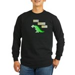 Rawr! Give me coffee Long Sleeve T-Shirt