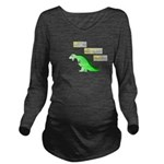 Rawr! Give me coffee Long Sleeve Maternity T-Shirt