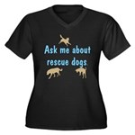 Ask Me About Rescue Dogs Women's Plus Size V-Neck