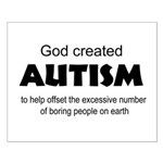 Autism offsets boredom Posters