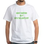 Ghost Hunters Do It White T-Shirt