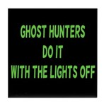 Ghost Hunters Do It Tile Coaster