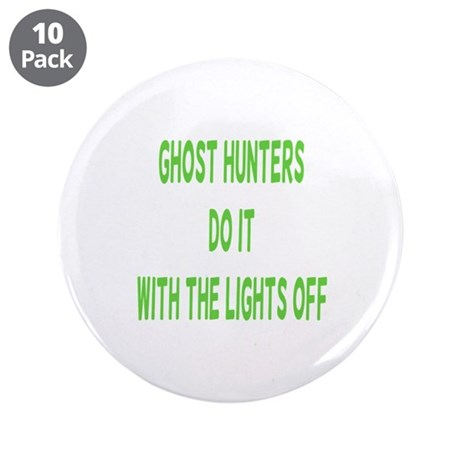 """Ghost Hunters Do It 3.5"""" Button (10 pack)"""