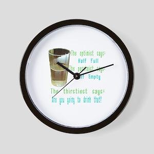 Half Full Half Empty Thirsty Wall Clock