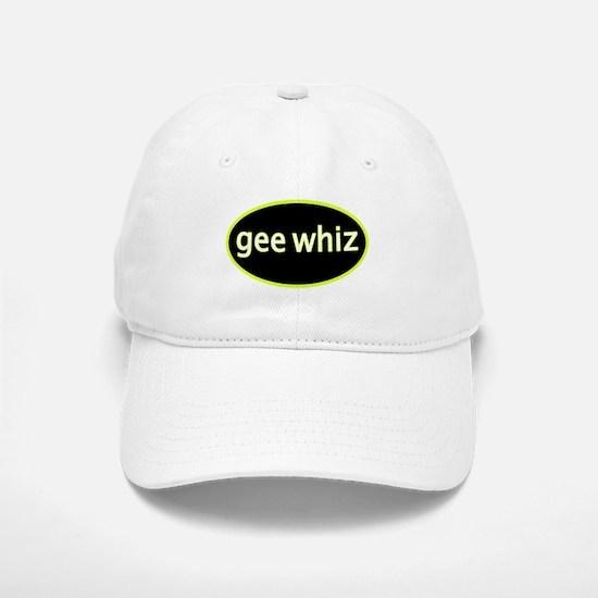 Gee whiz Baseball Baseball Cap