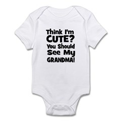 Think I'm Cute? Grandma Black Infant Bodysuit