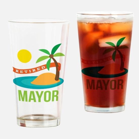 Retired Mayor Drinking Glass