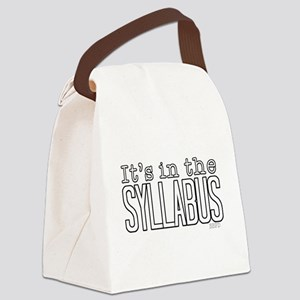 Its in the Syllabus Canvas Lunch Bag