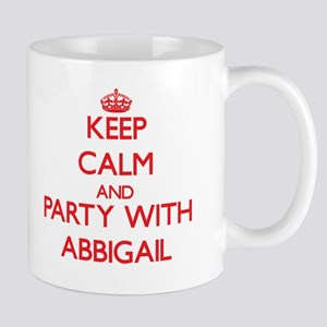 Keep Calm and Party with Abbigail Mugs