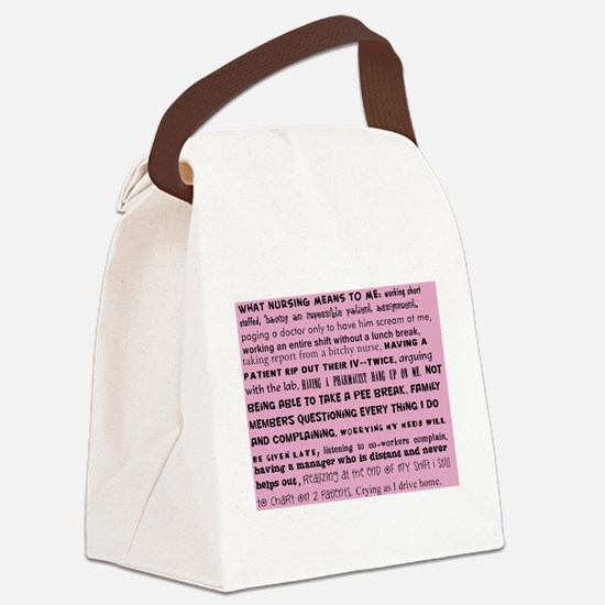 what nursing means to me pink Canvas Lunch Bag