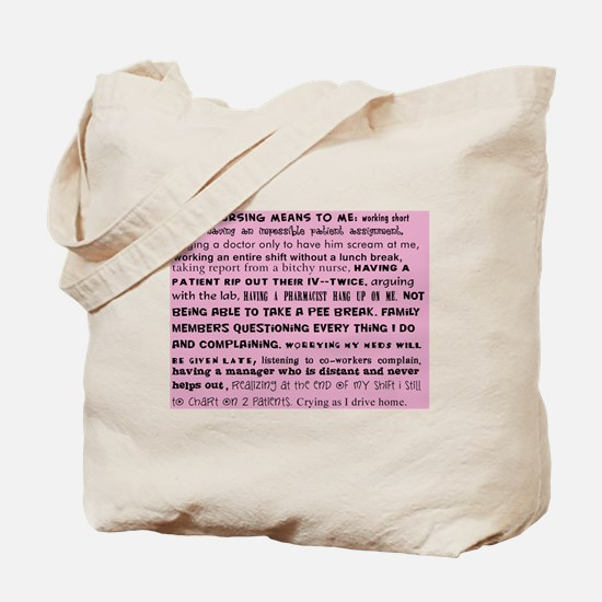what nursing means to me pink Tote Bag