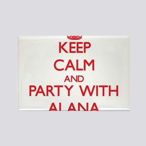 Keep Calm and Party with Alana Magnets
