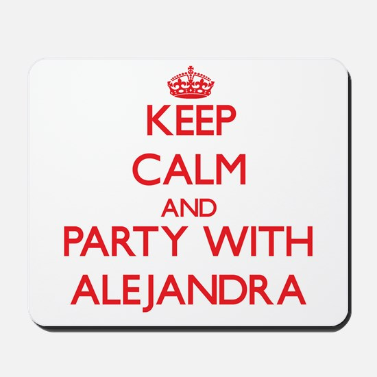Keep Calm and Party with Alejandra Mousepad