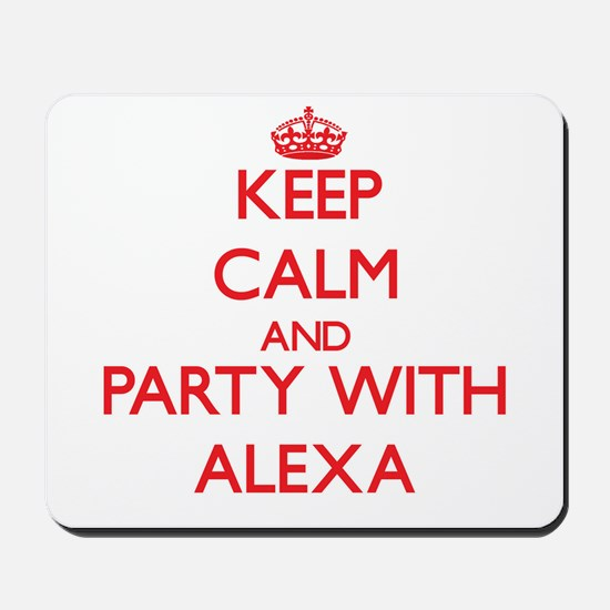 Keep Calm and Party with Alexa Mousepad