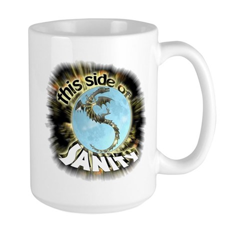 This Side of Sanity Large Mug