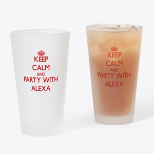 Keep Calm and Party with Alexa Drinking Glass