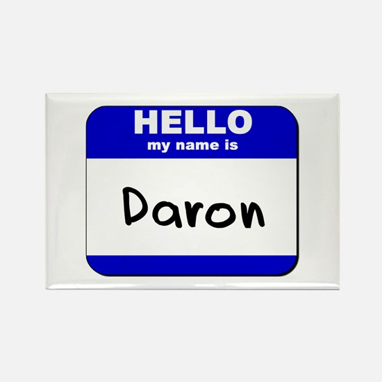 hello my name is daron Rectangle Magnet