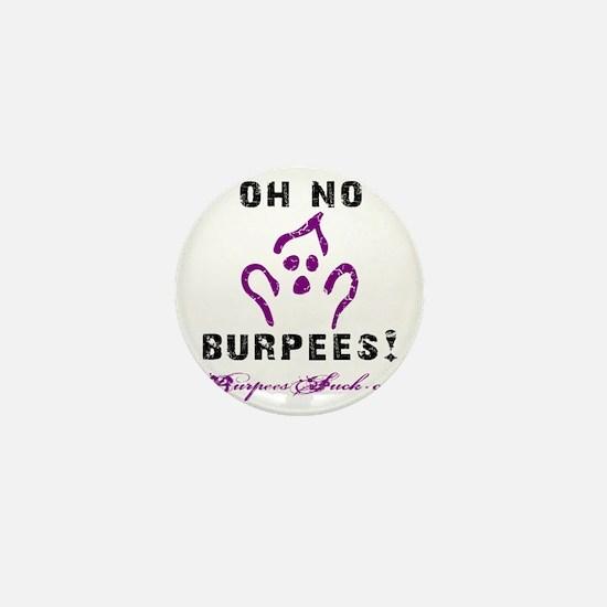 OH NO BURPEES - WHITE Mini Button