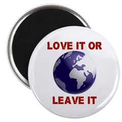 Love It or Leave It Magnet