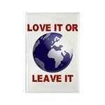 Love It or Leave It Rectangle Magnet (10 pack)