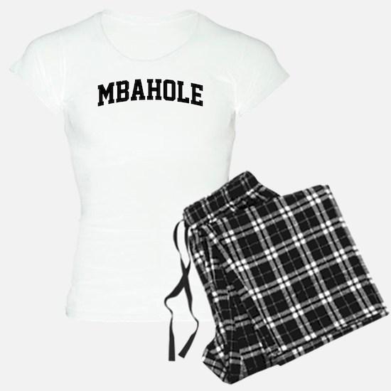 MBAHole Pajamas