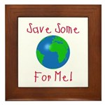 Save Some For Me Framed Tile