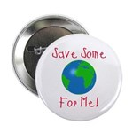Save Some For Me Button