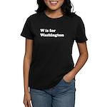 W is for Washington Women's Dark T-Shirt