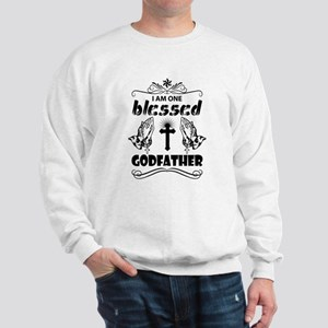I Am One Blessed Godfather Sweatshirt