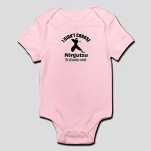I didn't choose Ninjutsu Infant Bodysuit