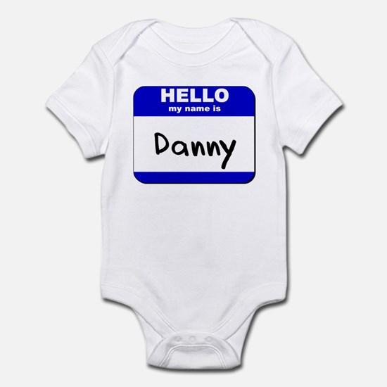 hello my name is danny  Infant Bodysuit