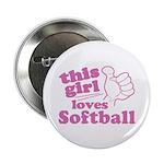 "This Girl Loves Softball 2.25"" Button"