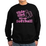 This Girl Loves Softball Sweatshirt
