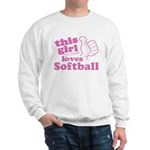 This Girl Loves Softball Sweatshirt