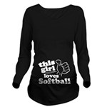 This Girl Loves Softball Long Sleeve Maternity T-S