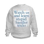 Watch Us Kids Sweatshirt