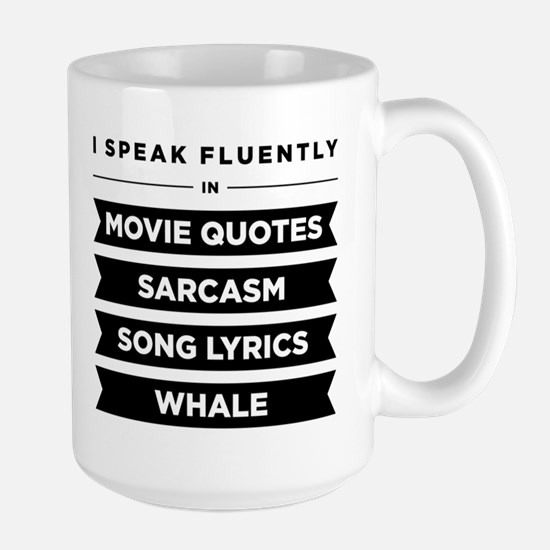 I Speak Fluently In...Large Mug