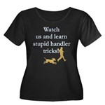 Stupid Handler Tricks Women's Plus Size Scoop Neck
