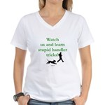 Stupid Handler Tricks Women's V-Neck T-Shirt