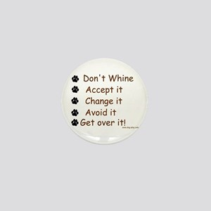 Don't Whine Mini Button
