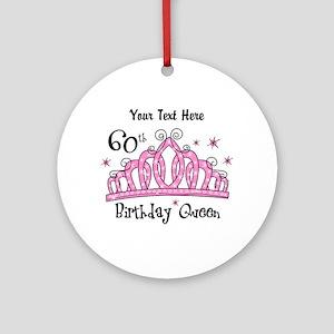 Personalized Tiara 60th Birthday Queen Ornament (R