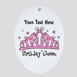Personalized Tiara Birthday Queen Ornament (Oval)