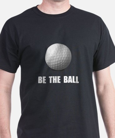 Be Ball Golf T-Shirt