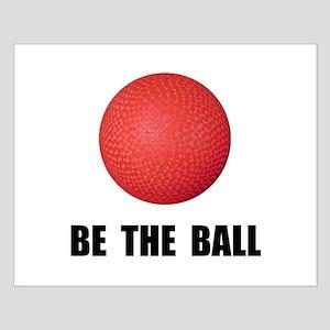 Be Ball Kickball Posters