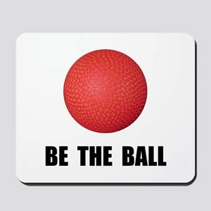 Be Ball Kickball Mousepad