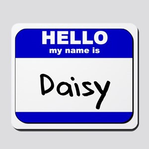 hello my name is daisy  Mousepad
